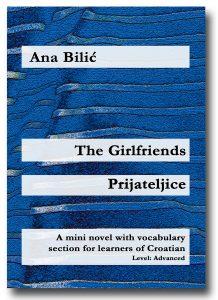 Ana Bilic: The Girlfrieds / Prijateljice