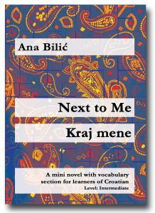 Ana Bilic: Next to Me / Kraj mene