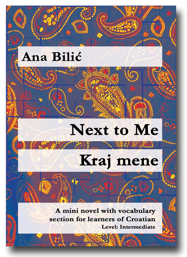 Ana Bilic: Next to Me / Kraj mene