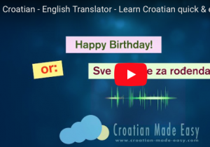 Croatian-English Translator Video © All Rights Reserved