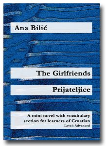 Ana Bilic: The Girlfrieds / Prijateljice