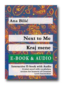 Ana Bilić: Next to Me / Kraj mene, Interactive E-Book