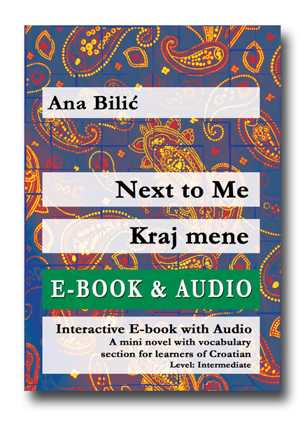 Ana Bilic: Next to Me / Kraj mene, Interactive E-Book w. Audio