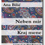 Ana Bilić: Neben mir / Kraj mene – Lesebuch (Level 2 – Fortgeschrittene)