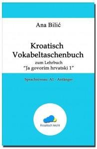 Kroatisch Vokabeltaschenbuch