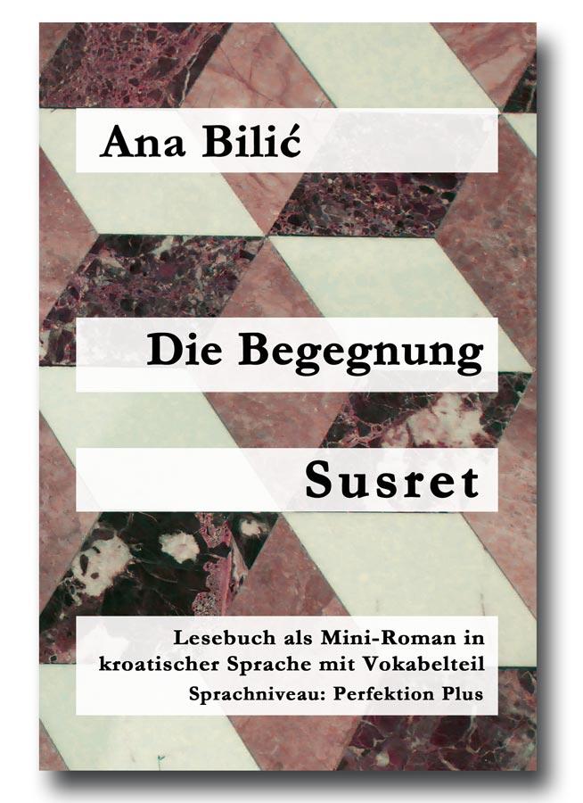 Die Begegnung / Susret von Ana Bilic